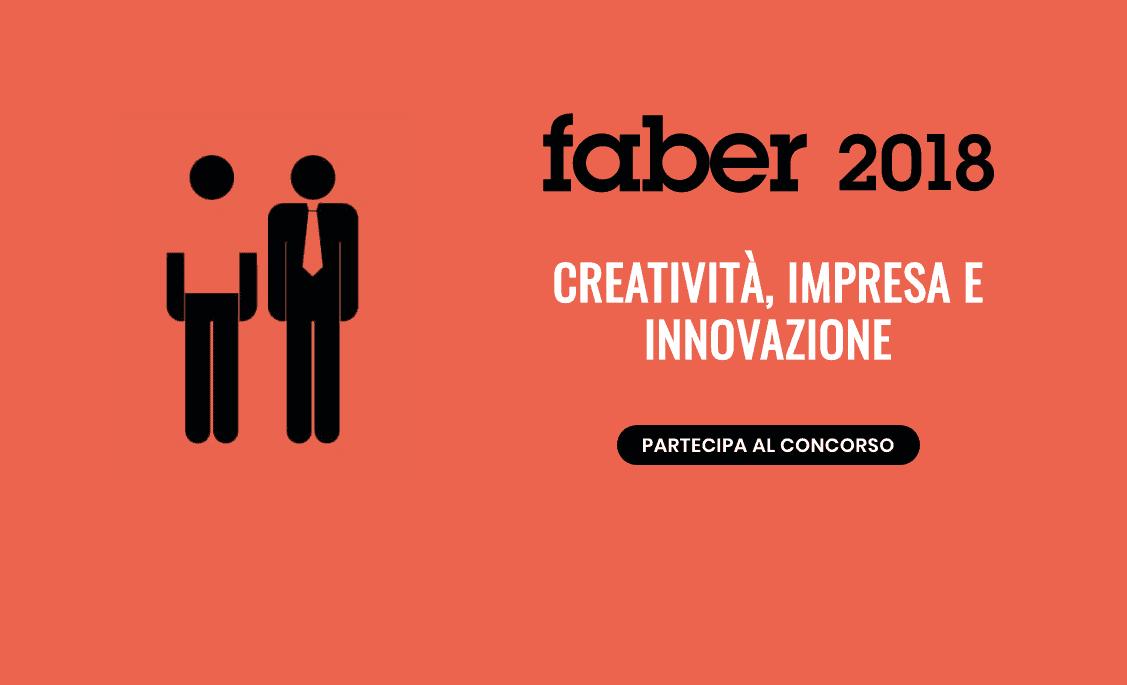Faber 2018, torna il contest che premia i creativi digitali