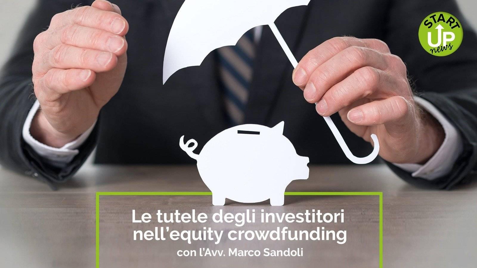 Le tutele degli investitori nell'Equity Crowdfunding